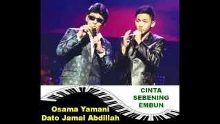 Download Lagu CINTA SEBENING EMBUN - OSAMA YAMANI DATO JAMAL ABDILLAH Gratis STAFABAND