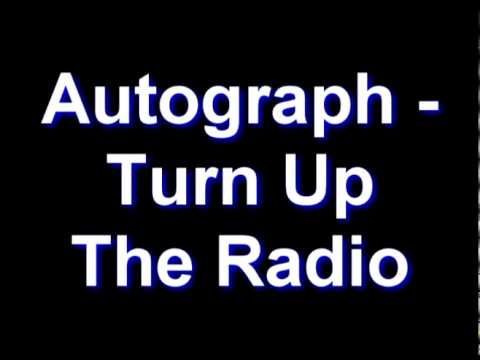 Autograph - Turn Up The