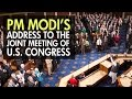 Prime Minister Narendra Modi Addresses Joint Meeting of U.S C...