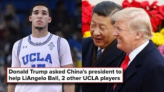 Trump Helped UCLA Basketball Players LiAngelo Ball and Friends Get Released From China *CONFIRMED*