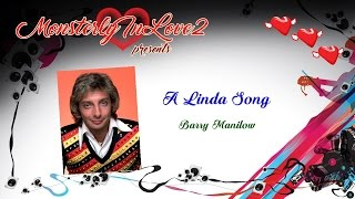 Watch Barry Manilow A Linda Song video