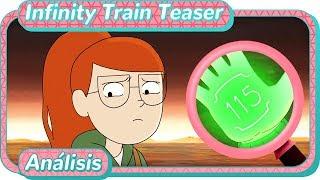 Infinity Train | Official Clip Teaser | ¿PRIMER CAPÍTULO? | Análisis, teorías y curiosidades