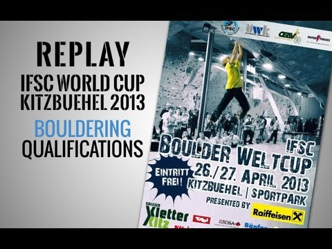 IFSC Climbing World Cup Kitzbuehel 2013 - Bouldering - Replay Qualifications Men