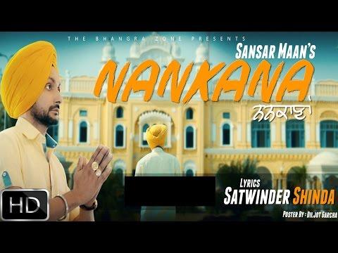 Nankana | Sansar Maan | Mani Thind | Official Video | New Punjabi Song 2016