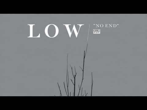Low - No End