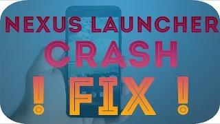 How To Fix Nexus/Pixel Launcher Crash