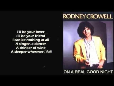 Rodney Crowell - On A Real Good Night