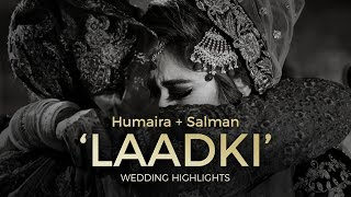 When your 'Laadki' leaves home for a new life - Nikah Rukhsati Highlights : Humaira + Salman
