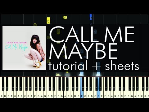 How To Play call Me Maybe By Carly Rae Jepsen - Piano Tutorial & Sheet Music video