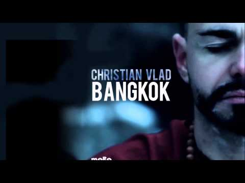 Christian Vlad - Bangkok (Radio Edit) [Official]