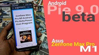 Android Pie 9.0 BETA Program for Asus Zenfone Max Pro M1