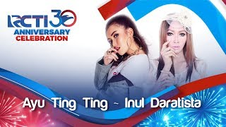Download Lagu RCTI 30 : ANNIVERSARY CELEBRATION - Ayu Dan Inul