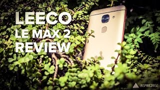 LeEco Le Max 2 review complete after 1 month of usage