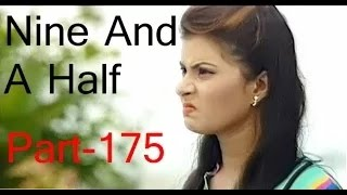 Bangla Natok Nine And A Half Part 175 - Natok LFDE
