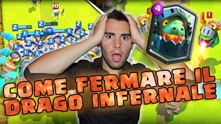 Come fermare il drago infernale Clash Royale