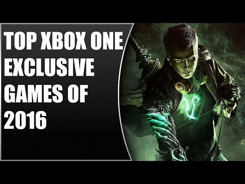 Top 15 BEST Xbox One Exclusive Video Games of 2016