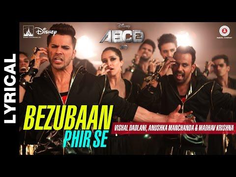 Bezubaan Phir Se - Lyrical Video   Disney's ABCD 2   Varun Dhawan - Shraddha Kapoor   Sachin - Jigar