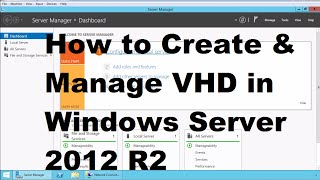 How to Create & Mount Virtual Hard Disk in Windows Server 2012 R2
