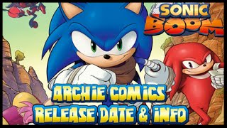Sonic Boom - Archie Comics CONFIRMED & Release Date!