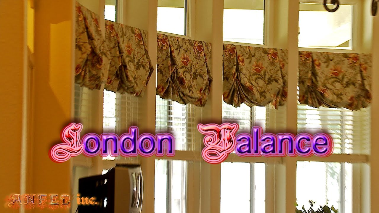Beautiful London Valances And Shades Youtube