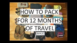 How to Pack for 12 Months Travel from a males perspective