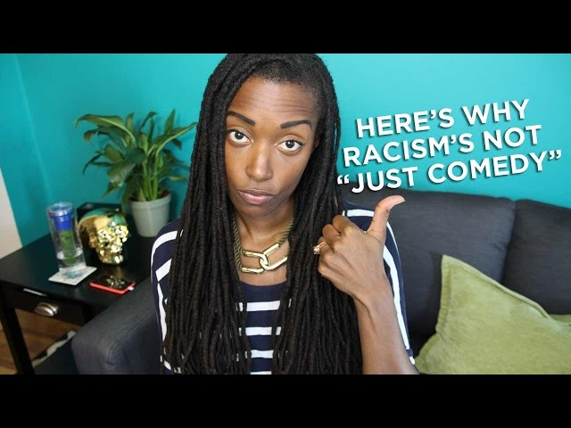 """Here's Why Racism's Not """"Just Comedy"""""""