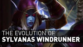The EVOLUTION of Sylvanas Windrunner