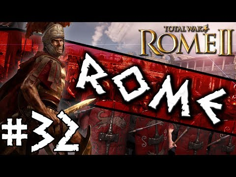 Total War: Rome II: Rome Campaign #32 ~ What Food Shortage?
