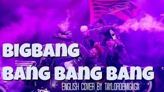 download lagu Bigbang 빅뱅 - Bang Bang Bang  English Cover gratis
