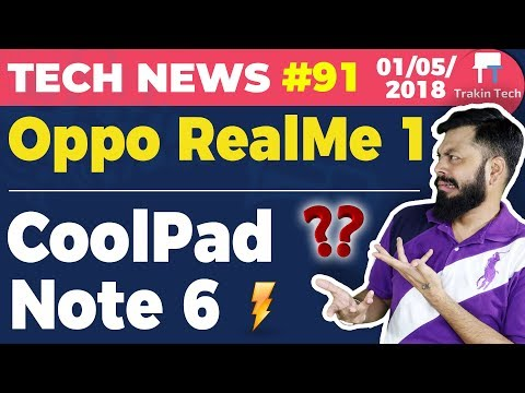 Oppo RealMe 1,In-flight Calls, Coolpad Note 6,WhatsAppRestricted Groups,Idea VoLTE, ECommerce-TTN#91