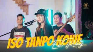 Download lagu ESA RISTY - ISO TANPO KOWE (   )