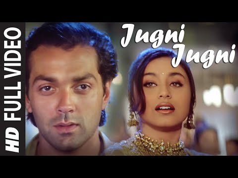 jugni Jugni Film Badal Ft. Bobby Deol, Rani Mukherjee video