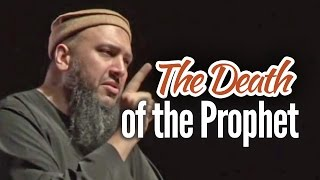 The Death of Prophet Muhammad (saws) – Abu Eesa