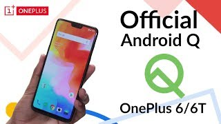 Official Android Q OnePlus 6/6T - Developer Preview!