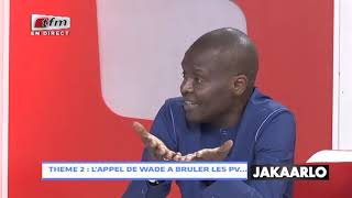 THEME 2 JAKAARLO BI DU 15 FEVRIER 2019 : L'APPEL DE WADE A BRULER LES PV