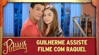 Baixar Guilherme assiste filme com Raquel | As Aventuras de Poliana