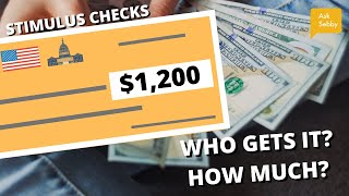 $1200 Stimulus Check: How Much Will YOU Get? (Calculator)