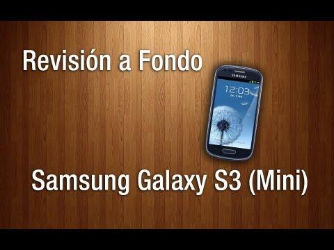 Revisión a Fondo - Samsung Galaxy S3 (mini)
