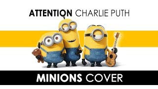 download lagu Minions Singing 'attention - Charlie Puth'  Minions Cover gratis