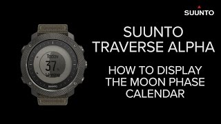 Suunto Traverse Alpha - How to display the moon phase calendar
