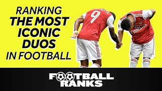 Ranking the Most Iconic Duos in Current Day Football | B/R Football Ranks