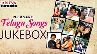 Pleasant Telugu Hit Songs || Jukebox (VOL- 1)