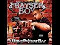 Frayser Boy - Gone On That Bay