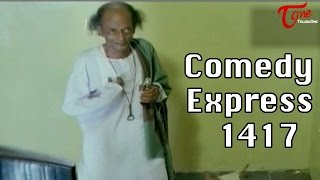 Comedy Express 1417 || Back to Back || Telugu Comedy Scenes