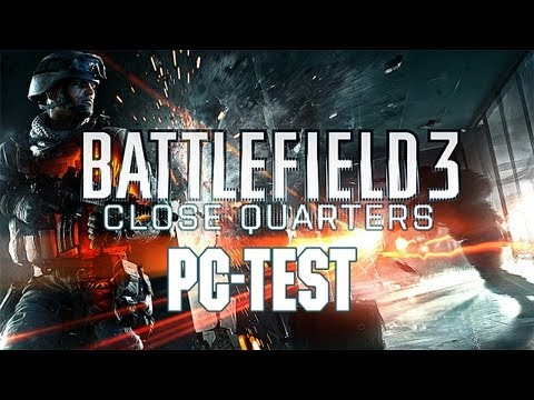 Battlefield 3: Close Quarters - PC-Test zum BF3-DLC von GameStar (Gameplay)