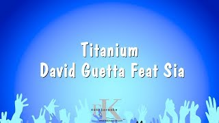 Titanium David Guetta Feat Sia Karaoke Version