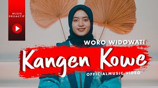 Woro Widowati - Kangen Kowe