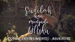 download lagu Payung Teduh - Akad Karaoke - Cover Adienote Instruments gratis