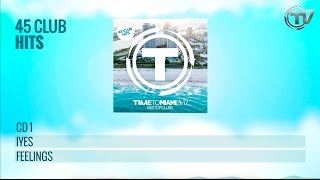 TIMETOMIAMI Best of Clubs 2k17 (Official Minimix) - Time Records