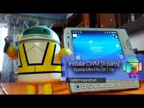 Instalar CWM  Xperia Mini Pro SK17a (Español Mx)